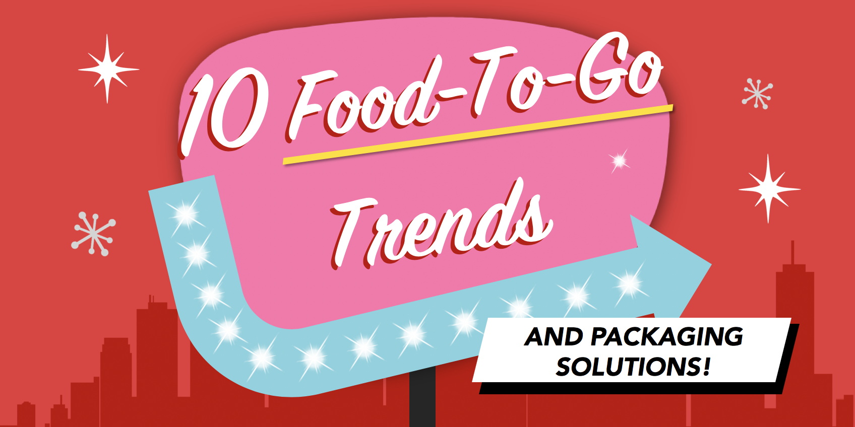 10 Food-to-Go Trends! - Priory Press Packaging